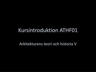 Kursintroduktion ATHF01
