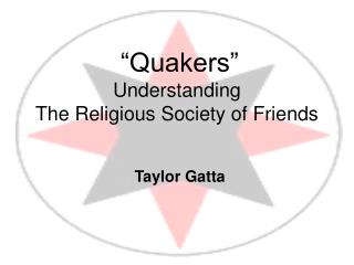 """Quakers"" Understanding  The Religious Society of Friends"