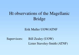 H I  observations of the Magellanic Bridge