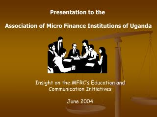 Insight on the MFRC's Education and Communication Initiatives  June 2004