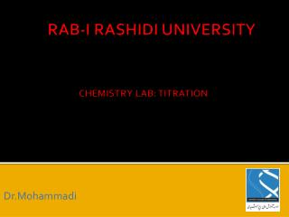 RAB-I RASHIDI UNIVERSITY CHEMISTRY LAB: TITRATION