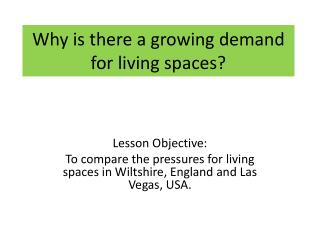Why is there a growing demand for living spaces?