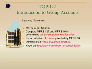 TOPIC 3 Introduction to Group Accounts
