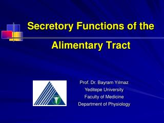 Secretory Functions of the Alimentary Tract
