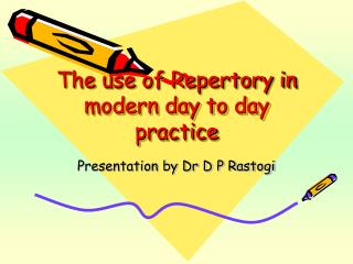 The use of Repertory in modern day to day practice