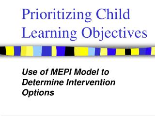 Prioritizing Child Learning Objectives