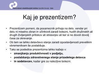 Kaj je prezentizem?