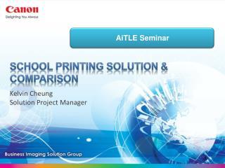 School Printing Solution & Comparison