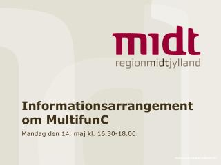 Informationsarrangement om MultifunC