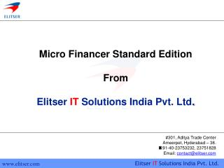 Micro Financer Standard Edition From Elitser IT Solutions India Pvt. Ltd .