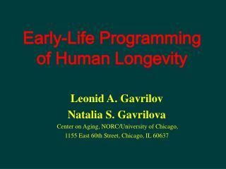 Early-Life Programming  of Human Longevity