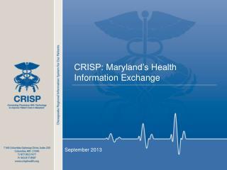 CRISP: Maryland�s Health Information Exchange