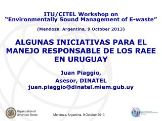 ALGUNAS INICIATIVAS PARA EL MANEJO RESPONSABLE DE LOS RAEE EN URUGUAY