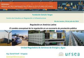 Fundaci�n Getulio Vargas Centro  de Estudios  en Regulaci�n  e Infraestructura