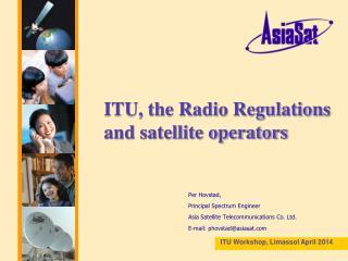 ITU, the Radio Regulations and satellite operators