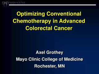 Optimizing Conventional Chemotherapy in Advanced Colorectal Cancer