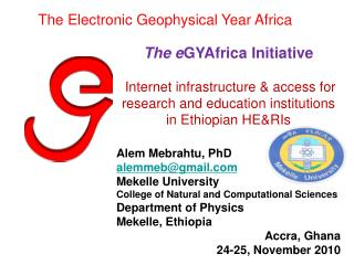 The e GYAfrica Initiative