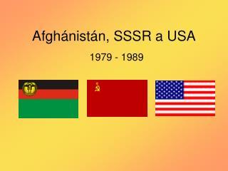 Afghánistán, SSSR a USA