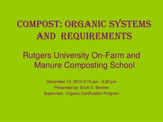 Compost: Organic Systems  and  Requirements