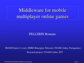 Middleware for mobile multiplayer online games