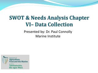 SWOT & Needs Analysis Chapter VI– Data Collection