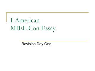 I-American MIEL-Con Essay