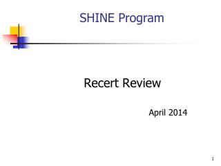 SHINE Program