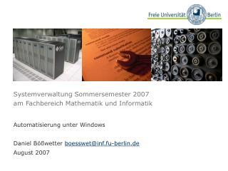 Systemverwaltung Sommersemester 2007 am Fachbereich Mathematik und Informatik