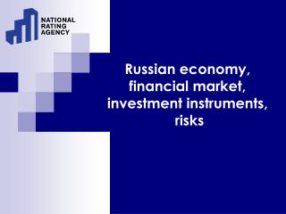 Russian economy, financial market ,  investment instruments, risks