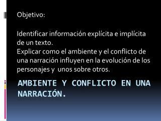 Ambiente y conflicto en una narración.