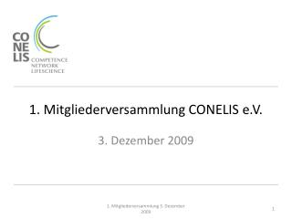 1. Mitgliederversammlung CONELIS e.V.