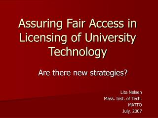 Assuring Fair Access in Licensing of University Technology