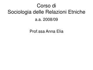Corso di  Sociologia delle Relazioni Etniche