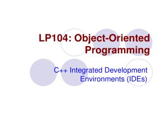 LP104: Object-Oriented Programming