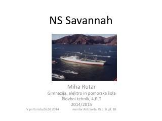 NS  Savannah