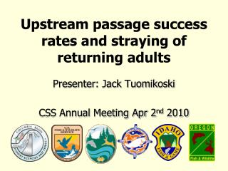 Upstream passage success rates and straying of returning adults