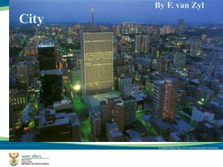 By F. van Zyl City