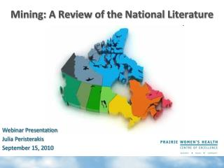 Mining: A Review of the National Literature