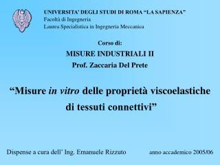 """""""Misure  in vitro  delle proprietà viscoelastiche  di tessuti connettivi"""""""