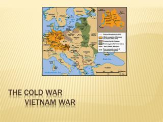 The Cold War VIetnam  War