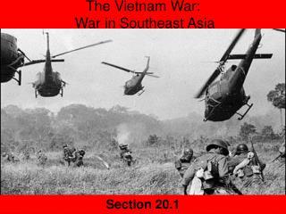 The Vietnam War:  War in Southeast Asia
