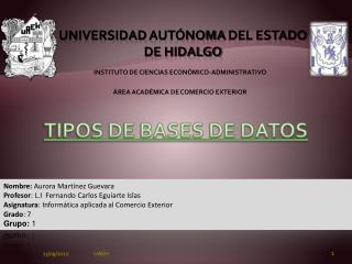 UNIVERSIDAD AUT�NOMA  DEL ESTADO DE HIDALGO