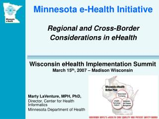 Minnesota e-Health Initiative Regional and Cross-Border Considerations in eHealth