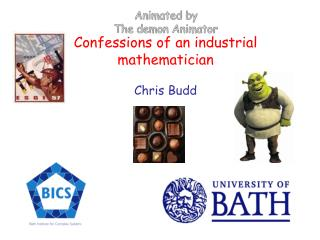 Confessions of an industrial mathematician Chris Budd