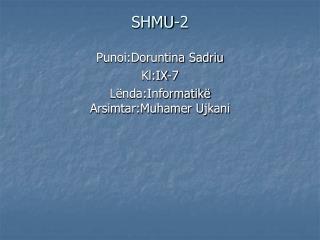 SHMU-2
