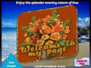 Enjoy the splendor evening nature of Goa