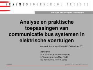 Analyse en praktische toepassingen van communicatie bus systemen in elektrische voertuigen