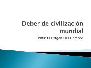 Deber de  civilización  mundial