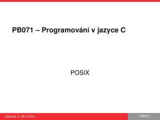 PB 071  – Programování v jazyce C