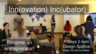 Inn(ovation) Inc(ubator)